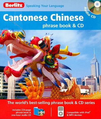 Berlitz Cantonese Chinese Phrase Book [With Phrasebook] 9789812684783