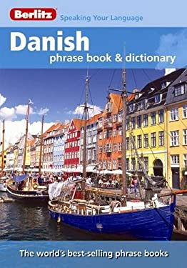 Berlitz Danish Phrase Book and Dictionary 9789812683243