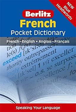 Berlitz French Pocket Dictionary: French-English/Anglais-Francais