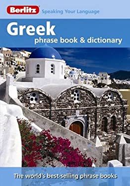 Berlitz Greek Phrase Book and Dictionary 9789812681560