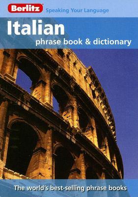 Berlitz Italian Phrase Book & Dictionary 9789812680310