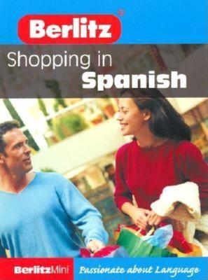 Berlitz Mini Shopping in Spanish 9789812464088