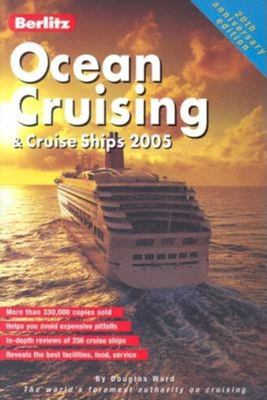 Berlitz Ocean Cruising & Cruise Ships 9789812465108