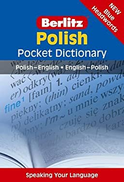 Berlitz Polish Pocket Dictionary: Polish-English/English-Polish 9789812469434