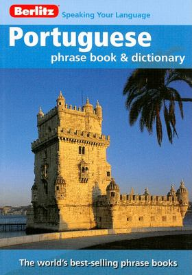 Berlitz Portuguese Phrase Book and Dictionary 9789812681591