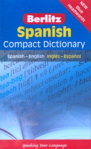 Berlitz Spanish Compact Dictionary: Spanish-English Ingles-Espanol 9789812468802