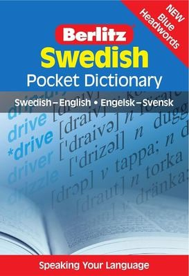 Berlitz Swedish Pocket Dictionary: Swedish-English/Engelsk-Svensk 9789812469601