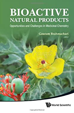 Bioactive Natural Products: Opportunities and Challenges in Medicinal Chemistry 9789814335379