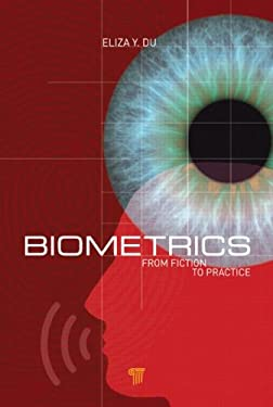Biometrics: From Fiction to Practice 9789814310888