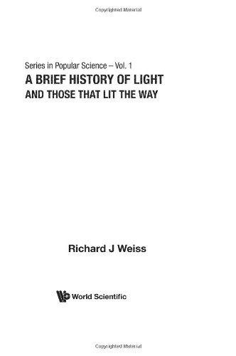 Brief History of Light and Those That Li 9789810223786