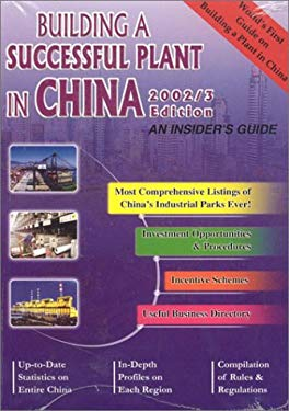 Building a Successful Plant in China 2002/3: An Insider's Guide 9789810467661