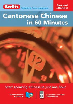 Cantonese Chinese in 60 Minutes [With Booklet] 9789812686565