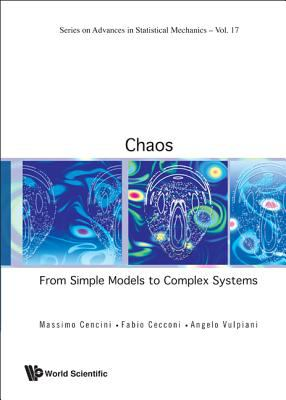 Chaos: From Simple Models to Complex Systems 9789814277655