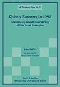China's Economy in 1998, Maintaining Gro 9789810239039