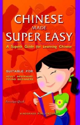 Chinese Made Super Easy 9789810502782