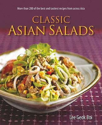 Classic Asian Salads 9789812616326