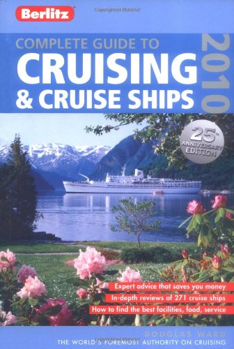 Complete Guide to Cruising & Cruise Ships 9789812686657