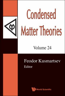 Condensed Matter Theories, Volume 24 [With CDROM] 9789814289146