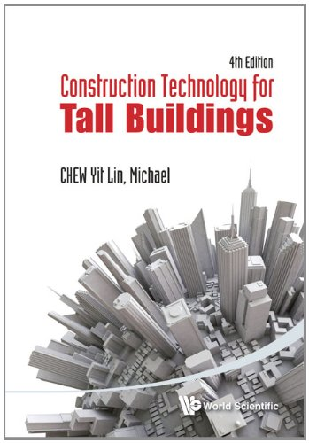 Construction Technology for Tall Buildings: 4th Edition 9789814390132