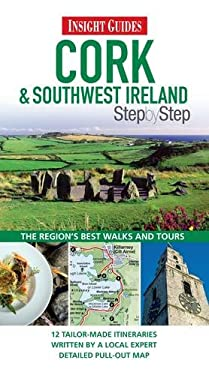 Insight Guide: Cork & Southwest Ireland Step by Step 9789812823083