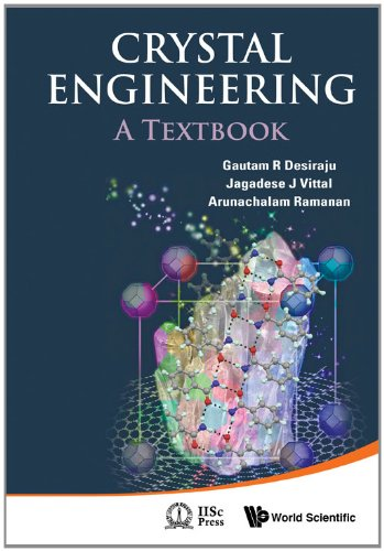 Crystal Engineering: A Textbook 9789814338752