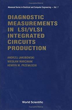 Diagnostic Measurements in Lsi/VLSI Inte 9789810202828