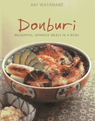 Donburi: Japanese Home Cooking 9789814398510