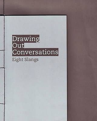 Drawing Out Conversations: Eight Slangs 9789810811464