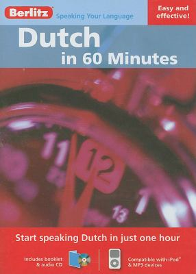 Dutch in 60 Minutes [With Booklet] 9789812683977