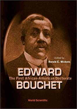 Edward Bouchet: The First African-Americ 9789810249090