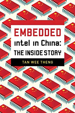Embedded: Intel in China: The Inside Story