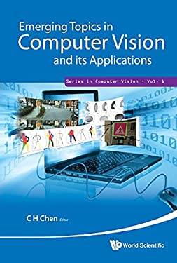Emerging Topics in Computer Vision and Its Applications 9789814340991