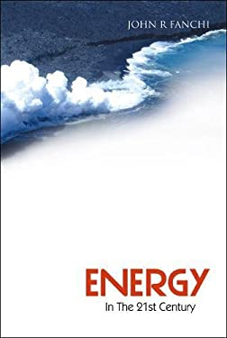 Energy in the 21st Century 9789812561855