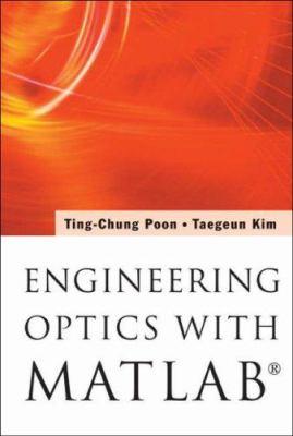 Engineering Optics with MATLAB 9789812568731