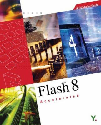 Flash 8 Accelerated [With CDROM] 9789810538491