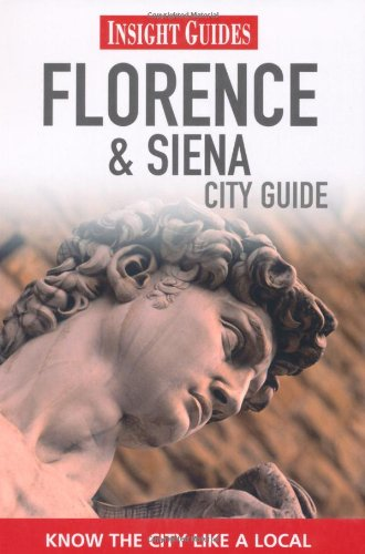 Insight Guides: Florence & Siena City Guide 9789812822628