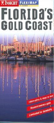 Florida's Gold Coast Insight Fleximap 9789812582881
