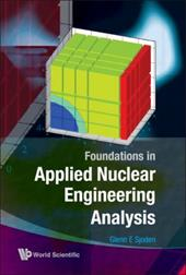 Foundations in Applied Nuclear Engineering Analysis 8634037