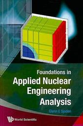Foundations in Applied Nuclear Engineering Analysis 8634038
