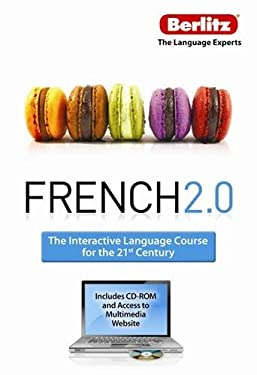 French 2.0: The Interactive Language Course for the 21st Century [With Paperback Book] 9789812688989