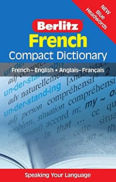 French Compact Dictionary: French-English/Anglais-Francais 9789812468772