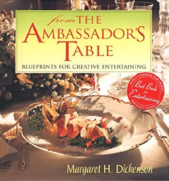 From the Ambassador's Table: Blueprints for Creative Entertaining 9789812046864