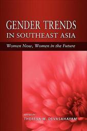 Gender Trends in Southeast Asia: Women Now, Women in the Future