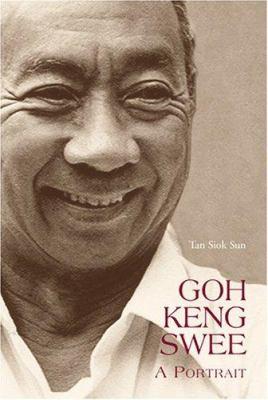 Goh Keng Swee: A Portrait 9789814155823