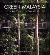 Green Malaysia: Rainforest Encounters 8634388
