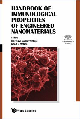 Handbook of Immunological Properties of Engineering Nanomaterials 9789814390255