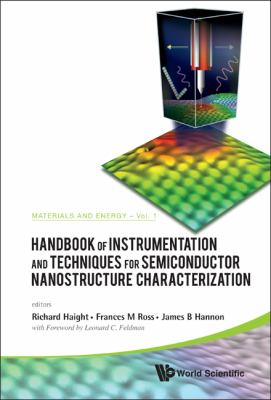Handbook of Instrumentation and Techniques for Semiconductor Nanostructure Characterization, Set 9789814322805
