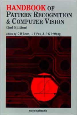 Handbook of Pattern Recognition and Computer Vision (2nd Edition) 9789810230715