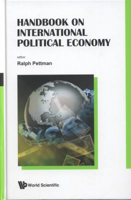 Handbook on International Political Economy 9789814366977