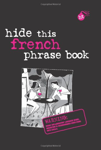 Hide This French Phrase Book 9789812467621